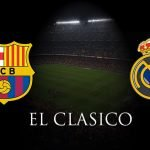 How to Watch Free Barcelona vs Real Madrid Live Stream El Clasico